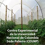 Centro Experimental de la Universidad Nacional de Colombia sede Palmira - CEUNP