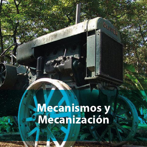 Mecanismos y mecanización