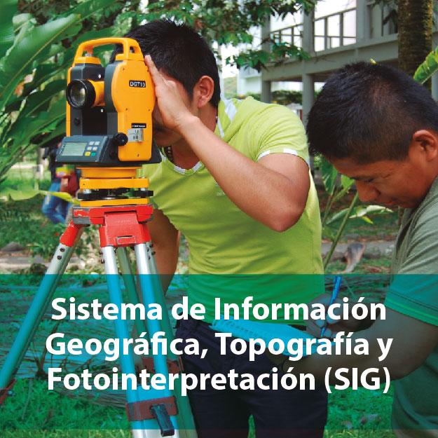 Sistema de información geográfica, topográfica y fotointerpretación - SIG